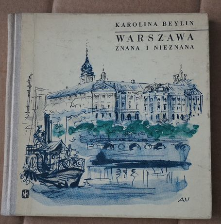 Warszawa znana i nieznana Karolina Beylin