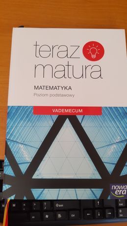 Teraz matura matematyka vademecum z zadaniami