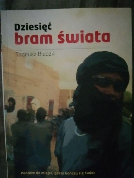 Dziesięć bram świata Tadeusz Biedzki