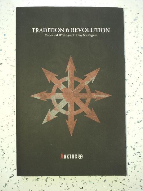 Tradition and revolution - Troy Southgate - Narodowy Anarchizm