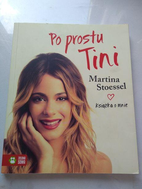 """,,Po prostu Tini"""" Martina Stoessel"""