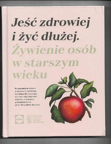 Książka z Lidla - Jeść zdrowiej i żyć dłużej