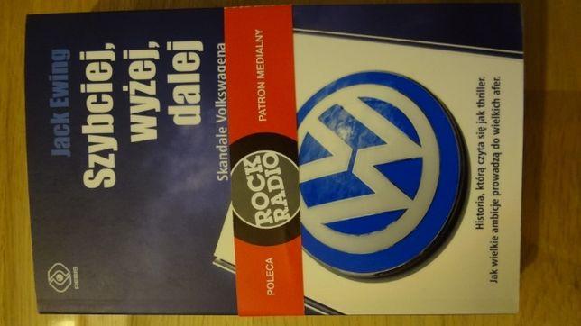 """Książka: """"Szybciej, wyżej, dalej, Skandale Volkswagena"""""""