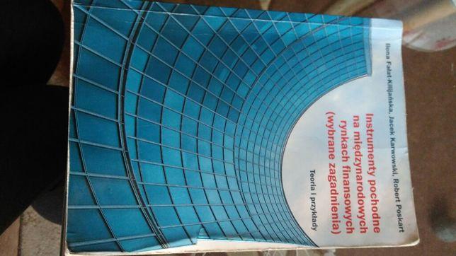 Instrumenty pochodne na międzynarodowych rynkach finansowych Karwowski