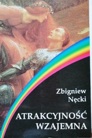 Atrakcyjność wzajemna . Zbigniew Nęcki .