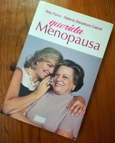 Querida Menopausa, de Rita Ferro e Helena Sacadura Cabral