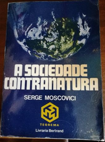 Sociedade Contranatura - Serge Moscovici