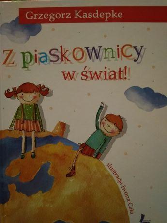 """Grzegorz Kasdepke """"Z piaskownicy w świat'"""