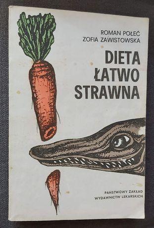 Dieta łatwo strawna - R. Połeć Z. Zawistowska