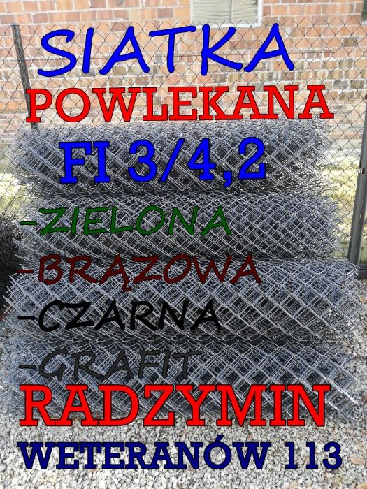 Siatka ogrodzeniowa Powlekana fi3/4,2mm różne kolory/BRUTTO/Promocja! Radzymin - image 1