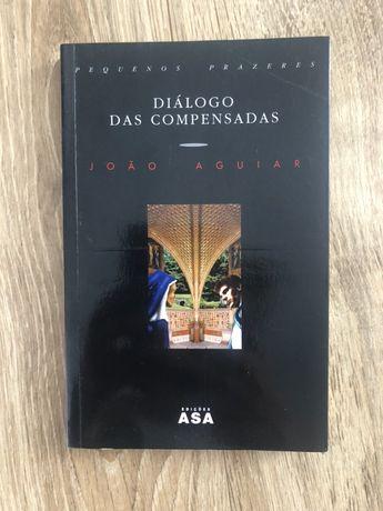 Diálogo das Compensadas - João Aguiar