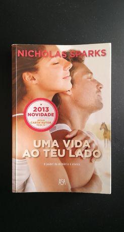 Uma Vida ao Teu Lado, Nicholas Sparks [Portes Incluídos]