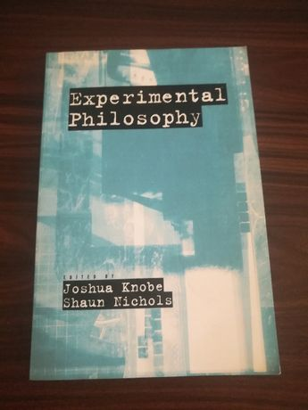 Knobe, Nichols - Experimental Philosphy