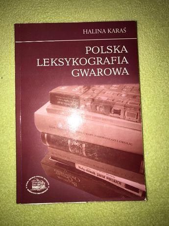 Polska Leksykografia Gwarowa - Halina Karaś