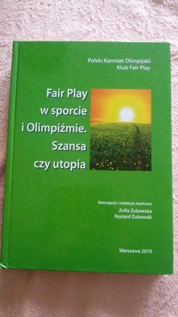 Książka - Fair play w sporcie i Olimpiźmie. Szansa czy utopia.
