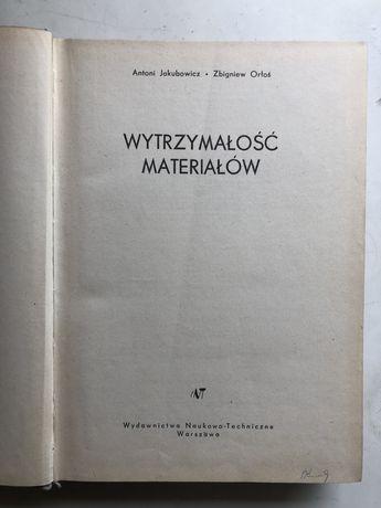 Wytrzymałość materiałów. A. Jakubowicz. Z. Orłoś