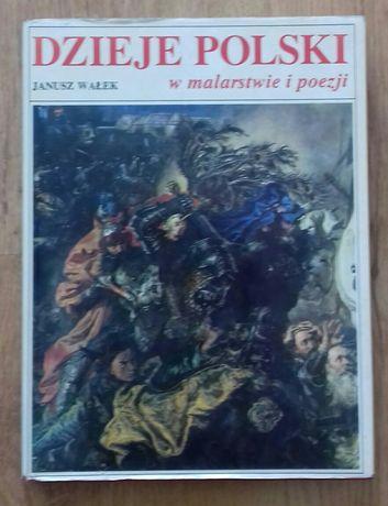 Dzieje Polski w malarstwie i poezji