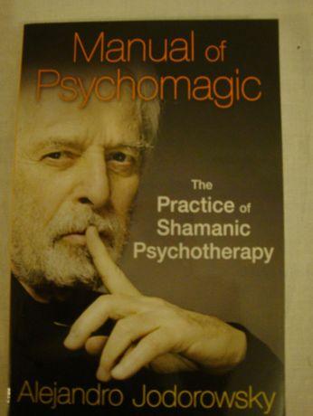 Manual of Psychomagic - Alejandro Jodorowsky