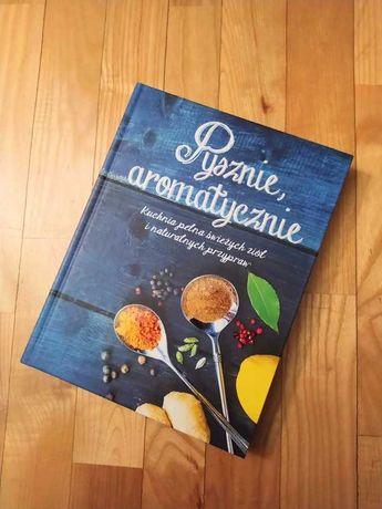 Pysznie, aromatycznie książka kucharska przepisy
