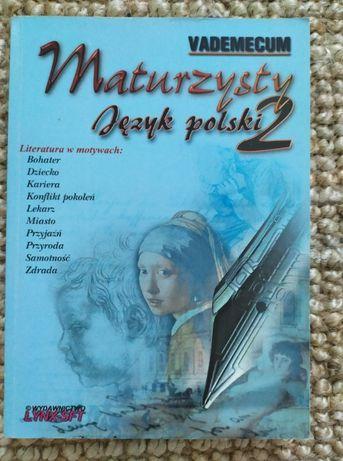 Vademecum maturzysty. Język polski. Literatura w motywach. Matura