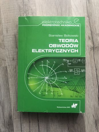 Teoria obwodów elektrycznych Stanisław Bolkowski PWN miękka