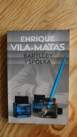 Bartleby i spółka - Enrique Vila-Matas