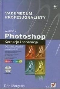 Photoshop Korekcja i separacja vademecum profesjonalisty