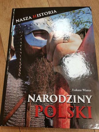 """Sprzedam książkę """"Narodziny Polski"""""""
