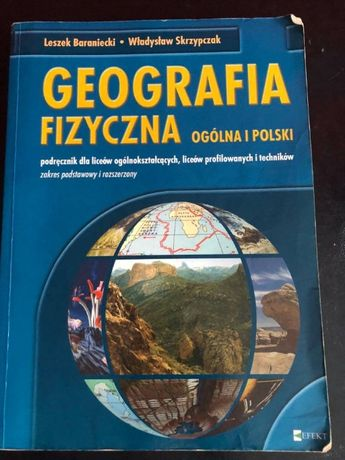 """""""Geografia fizyczna ogólna i Polski Podręcznik dla liceów ogólnikształ"""