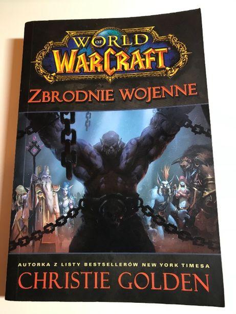 Christie Golden - World Of Warcraft Zbrodnie Wojenne