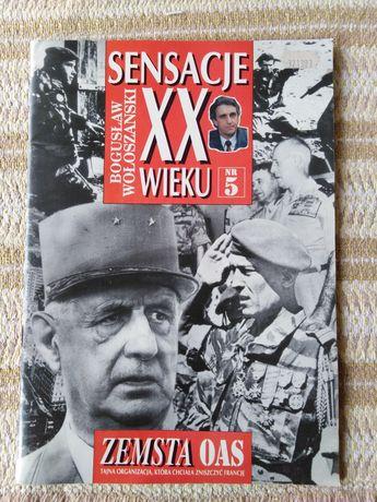 Sensacje XX wieku nr 5 Zemsta OAS Boguslaw Wołoszański