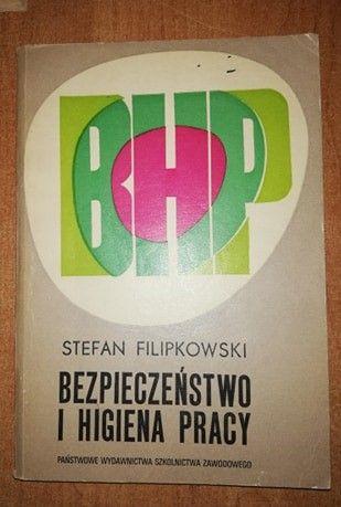 Bezpieczeństwo i higiena pracy S.Filipkowski