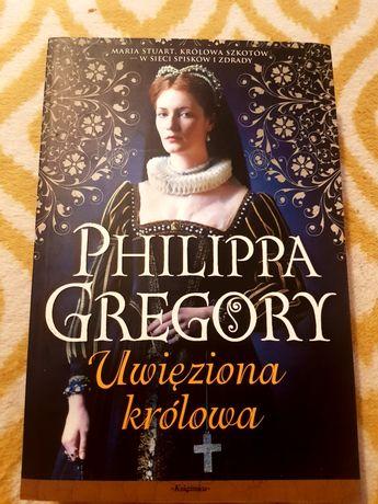 Philippa Gregory,  Uwięziona królowa,  unikat!