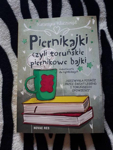 Nowa Książka Piernikajki czyli toruńskie piernikowe bajki