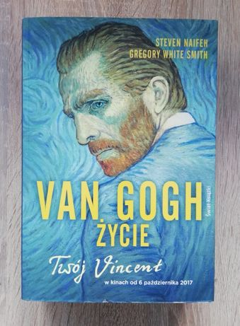 Van Gogh Życie Steven Naifeh, White Smith Gregory