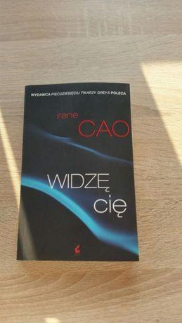"""Sprzedam Książke """"Widzę Cię"""" Irene Cao - stan bardzo dobry"""