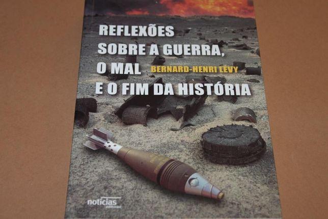 Reflexões Sobre a Guerra, o Mal e o Fim da História //Bernard Henri L.