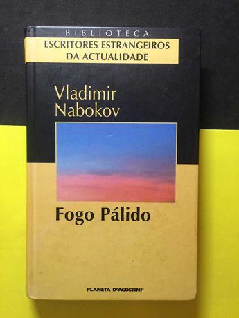 Vladimir Nabokov - Fogo Pálido (Portes CTT Grátis)
