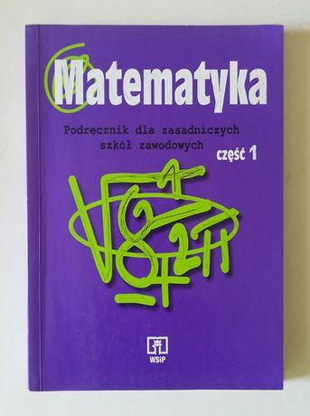 Matematyka podręcznik dla zasadniczych szkół zawodowych - część 1