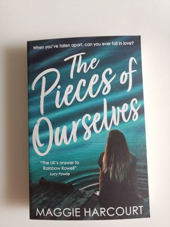 The pieces of ourselves Maggie Harcourt