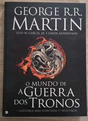 O Mundo de A Guerra dos Tronos: A história não contada de Westeros