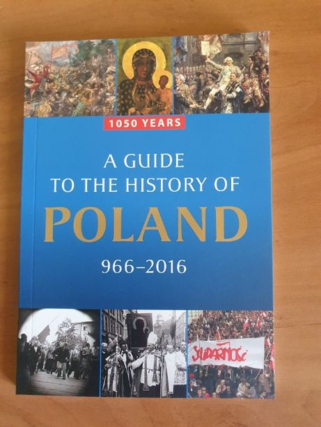 A guide to the history of Poland 1050 years Kamiński, Korkuć