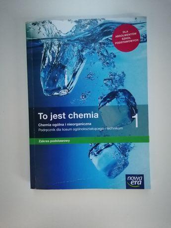 To jest chemia 1 - Podręcznik - Nowa Era - Liceum i Technikum