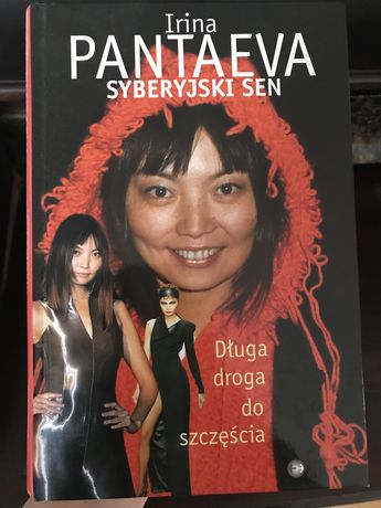 Irina Pantaeva Syberyjski sen, Długa droga do szczęścia