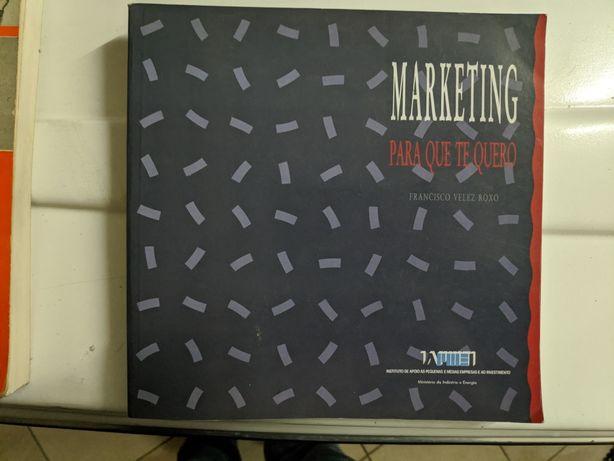 Marketing para que te quero