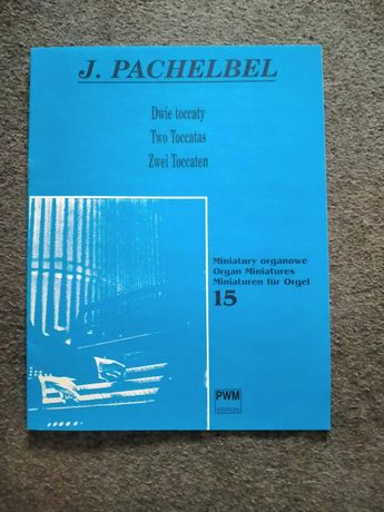 J. Pachelbel ,,Dwie toccaty''