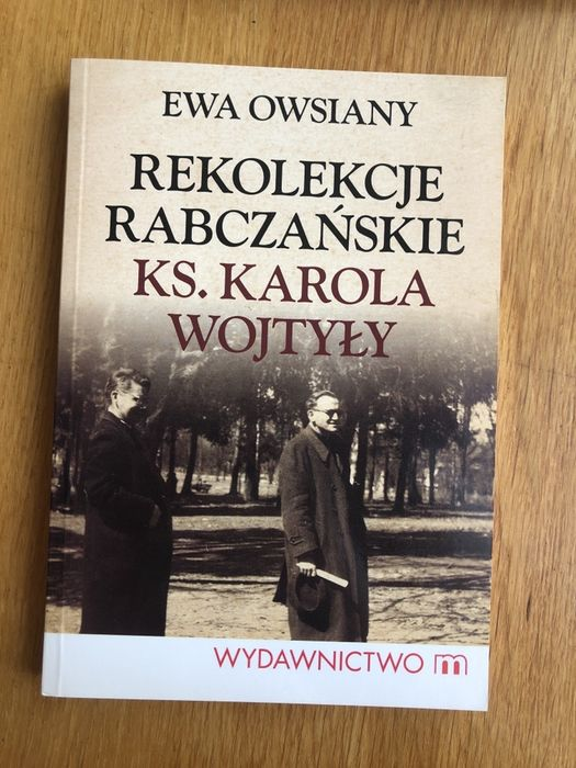 Ewa Owsiany - Rekolekcje rabczańskie ks. Karola Wojtyły Łódź - image 1