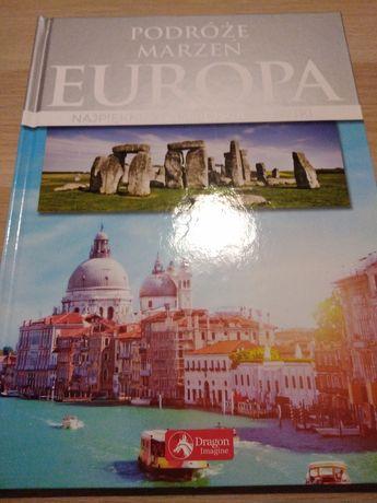 Podróże marzeń Europa