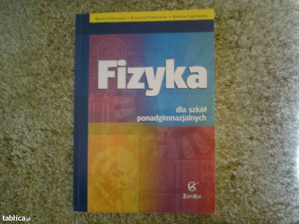 Fizyka dla szkół ponadgimnazjalnych ZamKor !