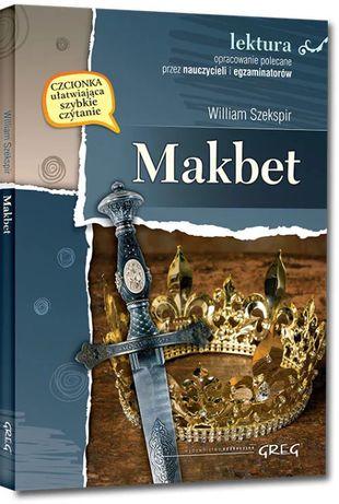 Makbet- wydanie z opracowaniem i streszczeniem